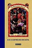 Das haarsträubende Hotel (Eine Reihe betrüblicher Ereignisse, Band 12)