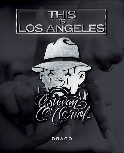 This Is Los Angeles por Estevan Oriol