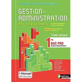 Gestion-Administration Pôle 1 / Pôle 2 / Pôle 3 - 1re Bac Pro