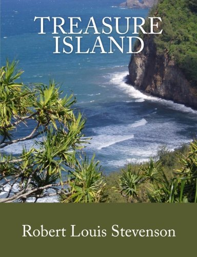 Treasure Island [Large Print Edition]: The Complete & Unabridged Classic Edition (Summit Classic Large Print Editions)