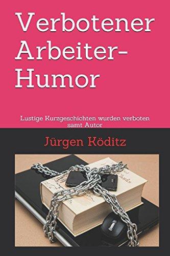 Verbotener Arbeiter-Humor: Lustige Kurzgeschichten wurden verboten samt Autor