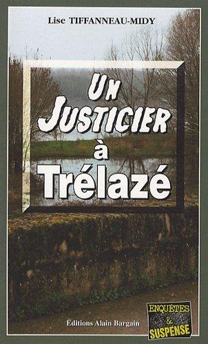 Un justicier à Trélazé