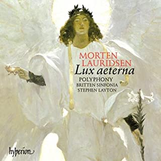 Morten Lauridsen: Lux Aeterna & andere Chorwerke