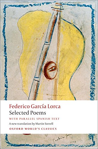 Selected Poems with parallel Spanish text (Oxford World's Classics)