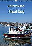 Griechenland - Insel Kos (Wandkalender 2019 DIN A3 hoch): Dreams of Greece (Monatskalender, 14 Seiten ) (CALVENDO Orte) - Peter Schneider