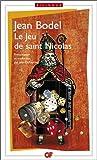 Le Jeu de saint Nicolas : Edition bilingue français-ancien français