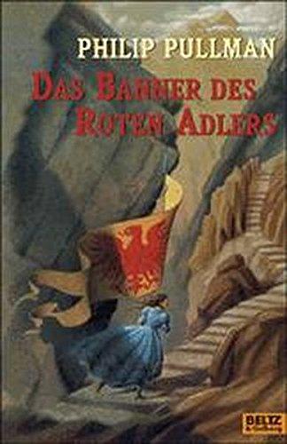 Das Banner des Roten Adlers: Roman (Beltz & Gelberg)
