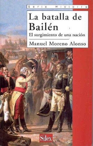 La batalla de Bailén: El surgimiento de una nación