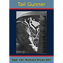 Tail Gunner [Illustrated Edition] (English Edition)