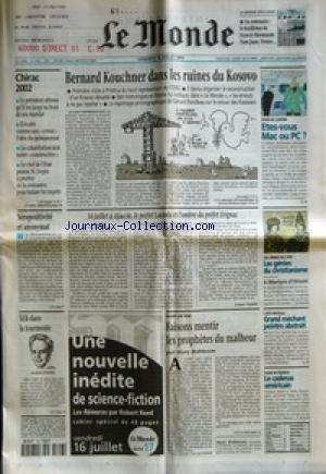 MONDE (LE) [No 16942] du 16/07/1999 - BERNARD KOUC...