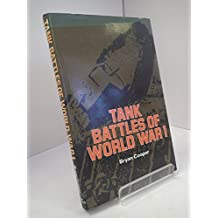 Tank Battles of World War I (Armour in Action) by Bryan Cooper (1974-04-11)