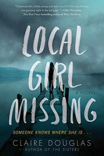 Local Girl Missing: A Novel (English Edition)