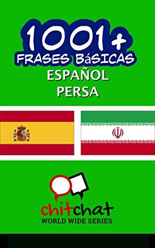 1001+ Frases Básicas Español - Persa por Jerry Greer