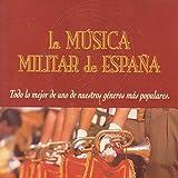 La Música Militar de España