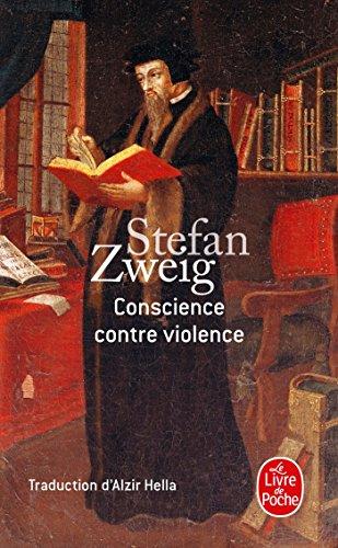Conscience contre violence par Stefan Zweig