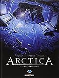 Arctica, Tome 7 : Le messager du cosmos