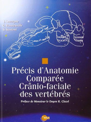 Précis d'anatomie comparée cranio-faciale des vertèbres