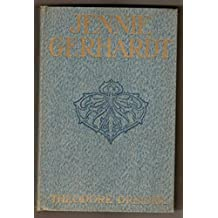 Jennie Gerhardt : a novel / by Theodore Dreiser