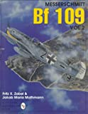 Messerschmitt Bf 109 Vol.2: v. 2 (Schiffer Military/Aviation History)