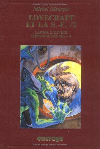 Lovecraft et la S.F., tome 2 : Cahier d'tudes Lovecraftiennes, V