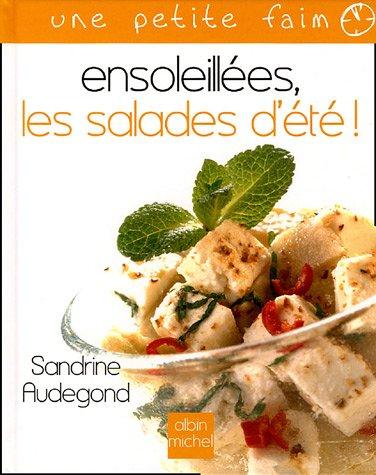 Ensoleillées , les salades d'été