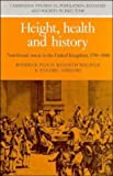 Height, Health and History: Nutritional Status in the United Kingdom, 1750–1980 (Cambridge Studies in Population, Economy and Society in Past Time)