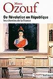De Révolution en République: Les chemins de la France
