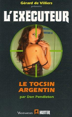 Exécuteur 232 le Tocsin Argentin