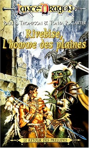 Rivebise, l'homme des plaines : Série : Le retour des préludes