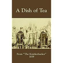 A Dish of Tea (English Edition)