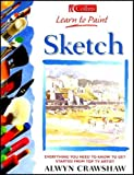 Cover of: Collins Learn to Paint – Sketch | Alwyn Crawshaw