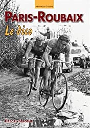 Paris-Roubaix, le dico