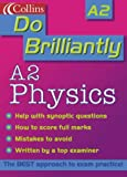 Do Brilliantly At – A2 Physics