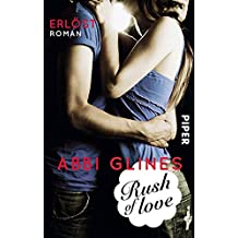 Rush of Love – Erlöst: Roman (Rosemary Beach, Band 2)