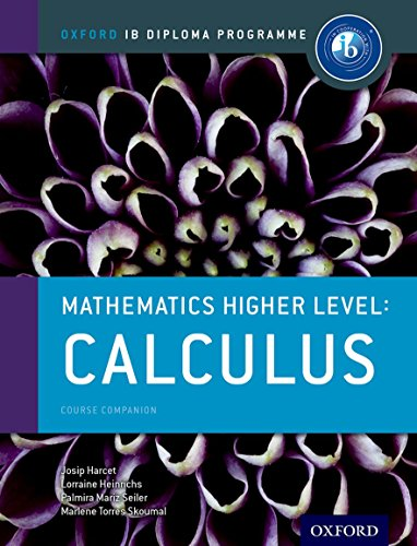 Oxford IB Diploma Programme: Ib course book: higher level maths calculus. Per le Scuole superiori. Con espansione online