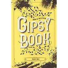 Gipsy Book, Tome 3 : Malgré nous