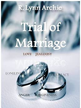 Trial of Marriage (Second Edition) by [Archie, R. Lynn]