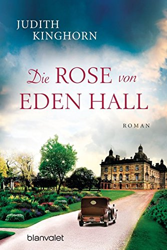 Die Rose von Eden Hall: Roman Hall Rose
