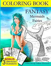COLORING BOOK Fantasy Mermaids & Fairies: Amazing coloring book for all ages. by Alena Lazareva (2016-05-07)