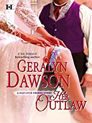 Her Outlaw (Mills & Boon M&B) (Bad Luck Brides Book 7)