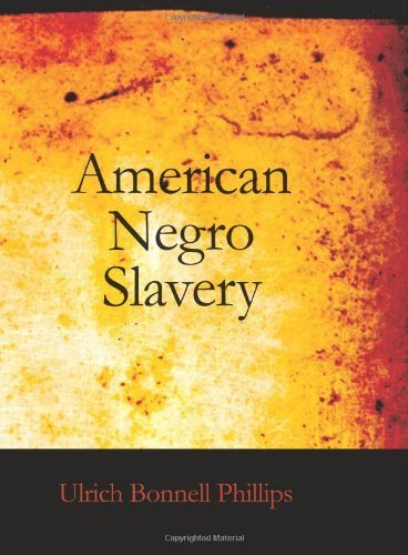 american-negro-slavery-a-survey-of-the-supply-employment-and-control-of-negro-labor-as-determined-by-the-plantation-regime-by-phillips-ulrich-bonnell-2006-paperback
