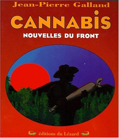 Cannabis: Nouvelles du front