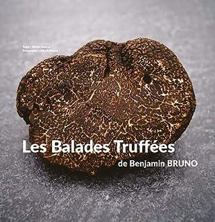 Balades Truffees de Benjamin Bruno (2369930403) | Amazon Products