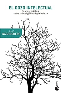 El gozo intelectual par Jorge Wagensberg