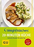 Weight Watchers 20-Minuten-Küche (GU Diät&Gesundheit) - Weight Watchers