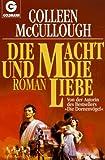 Die Macht und die Liebe - Colleen McCullough