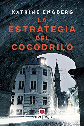 La estrategia del cocodrilo de Katrine Engberg