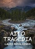 Aito tragedia (Finnish Edition)