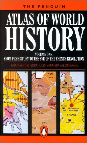 Kinder, Hermann; Hilgemann, Werner, Vol.1 : From the Beginning to the Eve of the French Revolution (Reference Books)