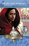 Merlin: Sword and Sorcery (Merlin (younger readers))